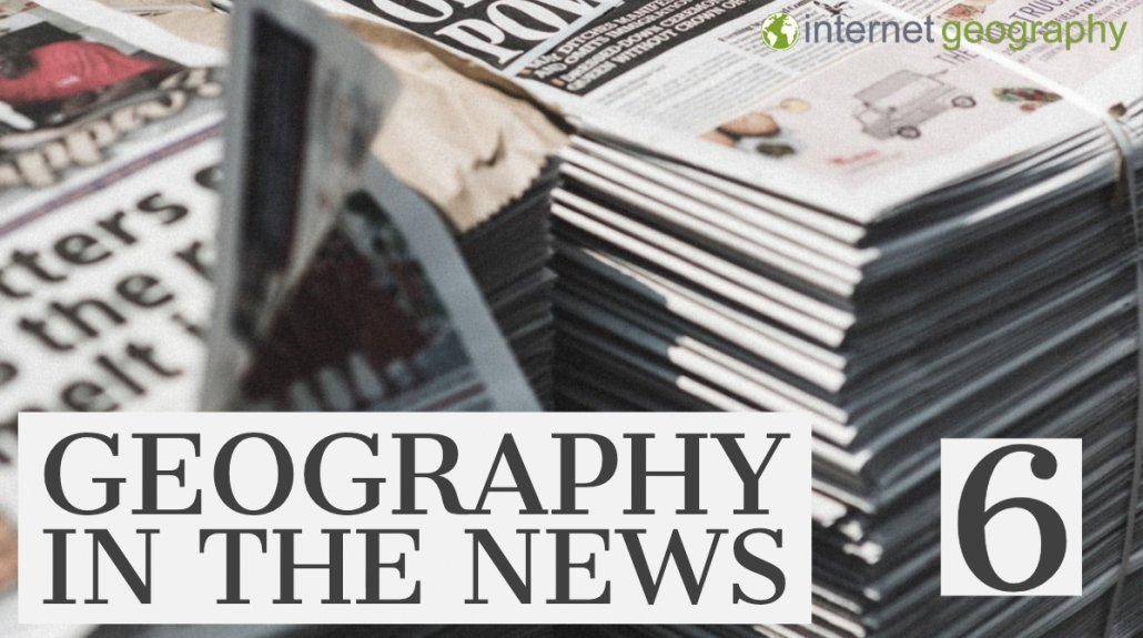 Geography in the News 6