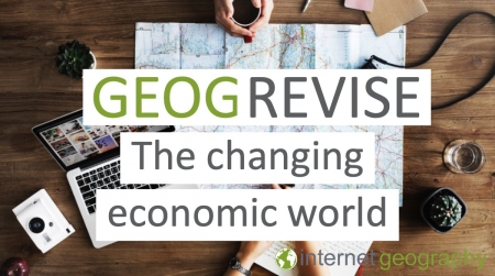 GEOGREVISE The Changing Economic World