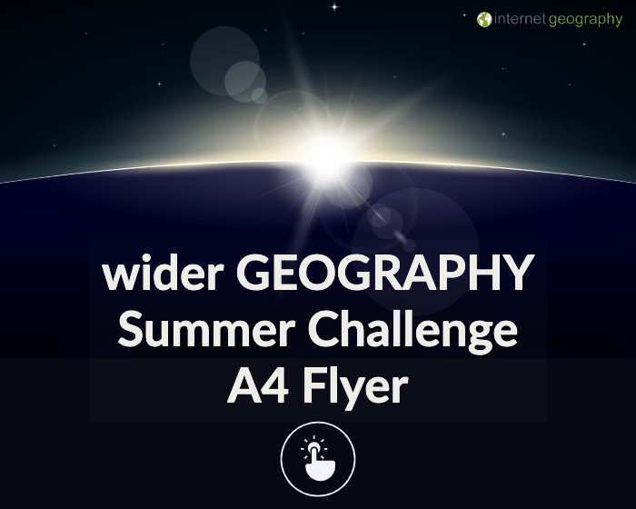 Wider GEOGRAPHY Summer Challenge Flyer