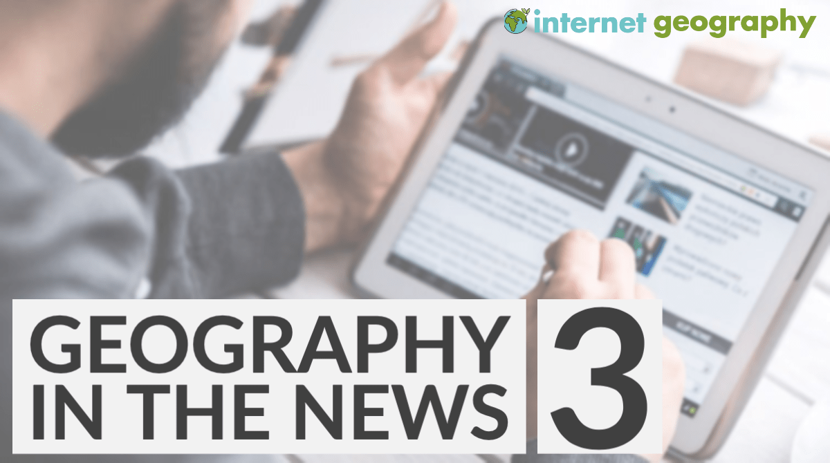 Geography in the News 3