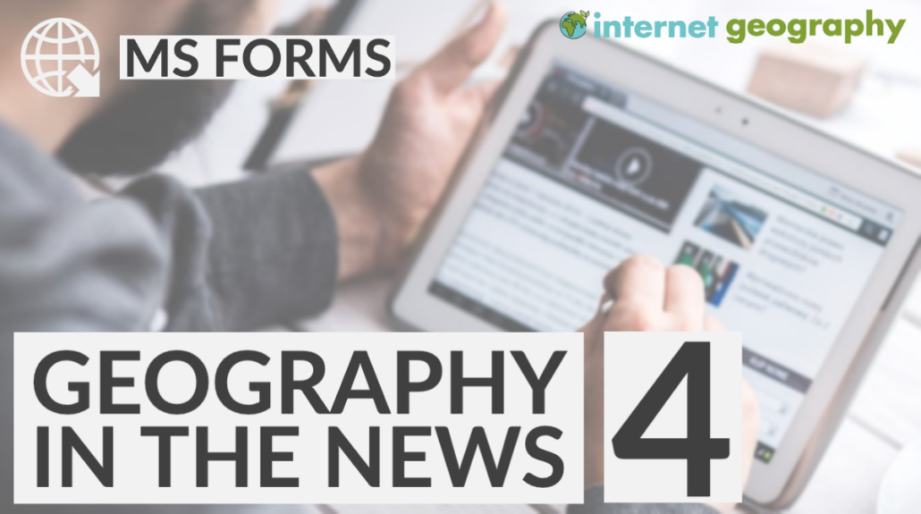 Geography in the News 4 MS Forms