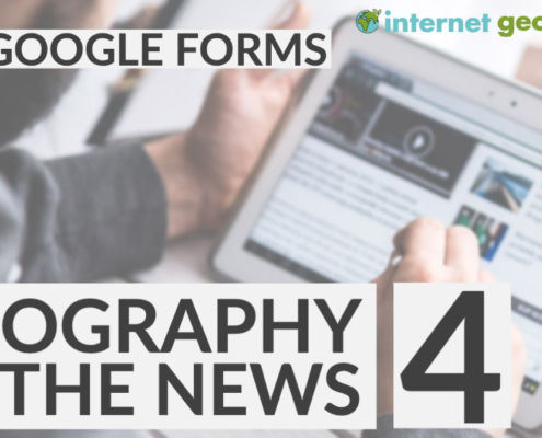Geography in the News 4 Google Forms